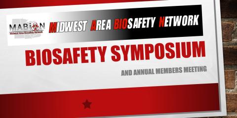 12th Annual MABioN Biosafety Symposium