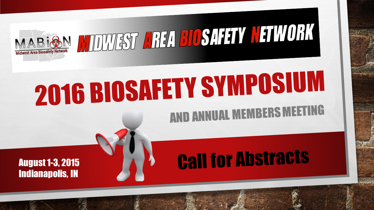Biosafety Symposium Call For Abstracts