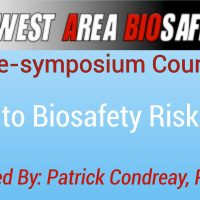 2016 Symposium Pre-Conference Course – Introduction To Biosafety Risk Assessment